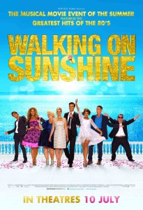 Walking on Sunshine - Arterton, Scholey poster