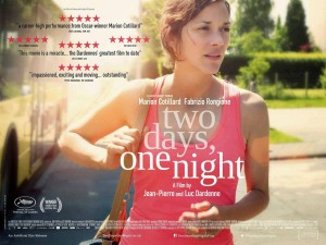 Two Days, One Night - Marion Cotillard,Dardenne, poster